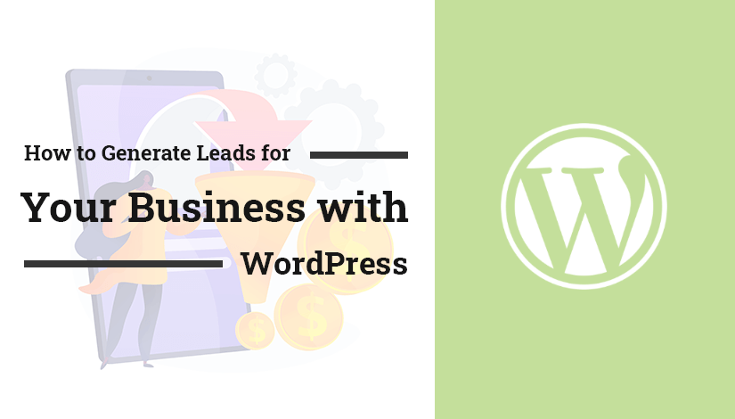 How-to-Generate-Leads-for-Your-Business-with-WordPress