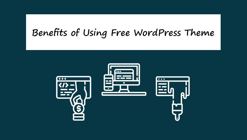 Benefits-of-Using-Free-WordPress-Theme