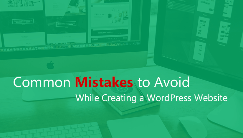 common-mistakes-to-avoid-while-creating-wordpress-website