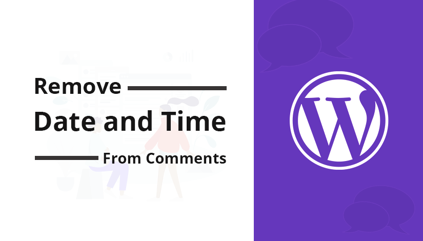 Remove Date and Time from WordPress Comments