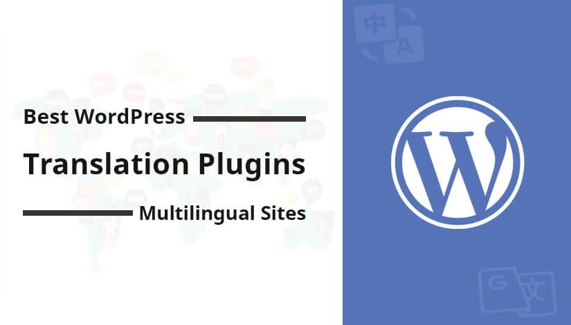 Best Translation Plugins for Multilingual WordPress