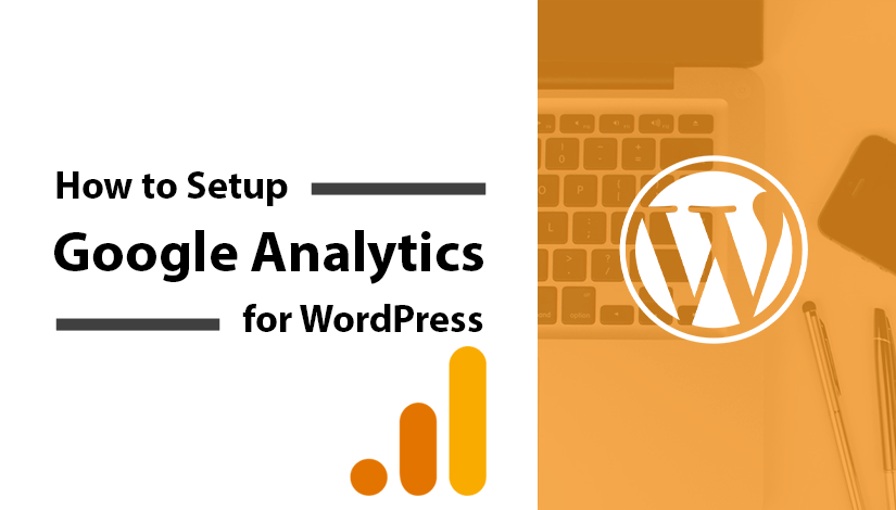 How-to-Setup-Google-Analytics-for-WordPress-blog