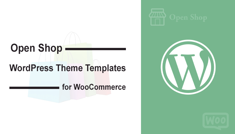 Open Shop WordPress Theme Templates for WooCommerce