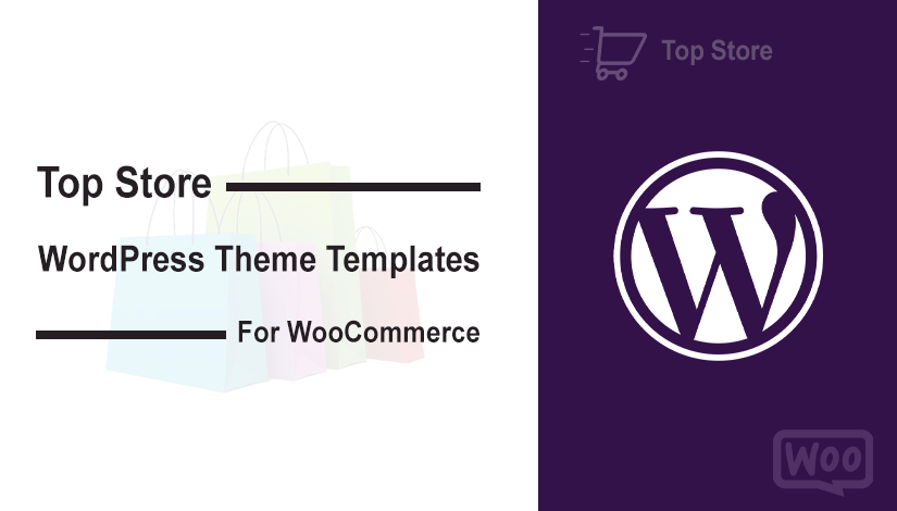 Top Store WordPress Theme Templates for WooCommerce