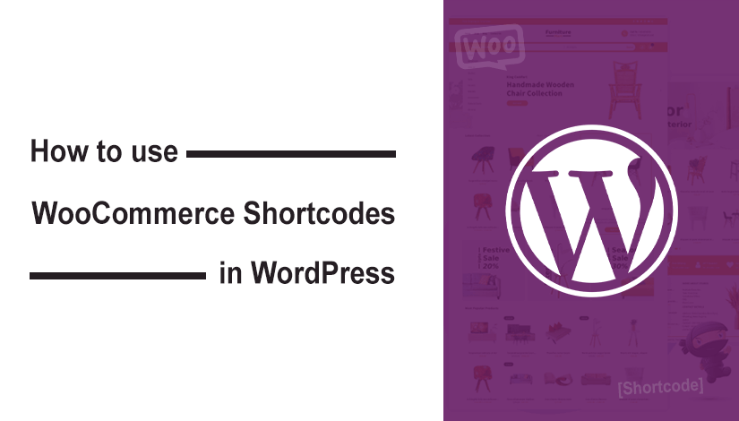 How to use WooCommerce Shortcodes in WordPress