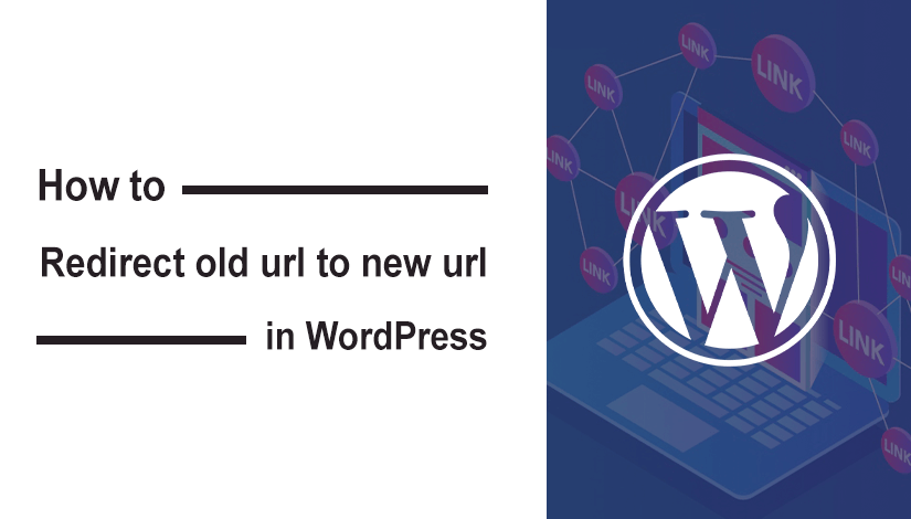 Redirect old url to new url in WordPress